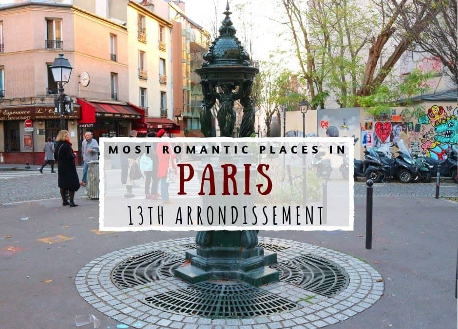 10 Most Romantic Places in Paris: 13ème Arrondissement